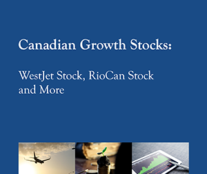 New 2016 FREE Report: How to discover growth stocks that keep growing: Canadian Growth Stocks: WestJet Stock, RioCan Stock and more.
