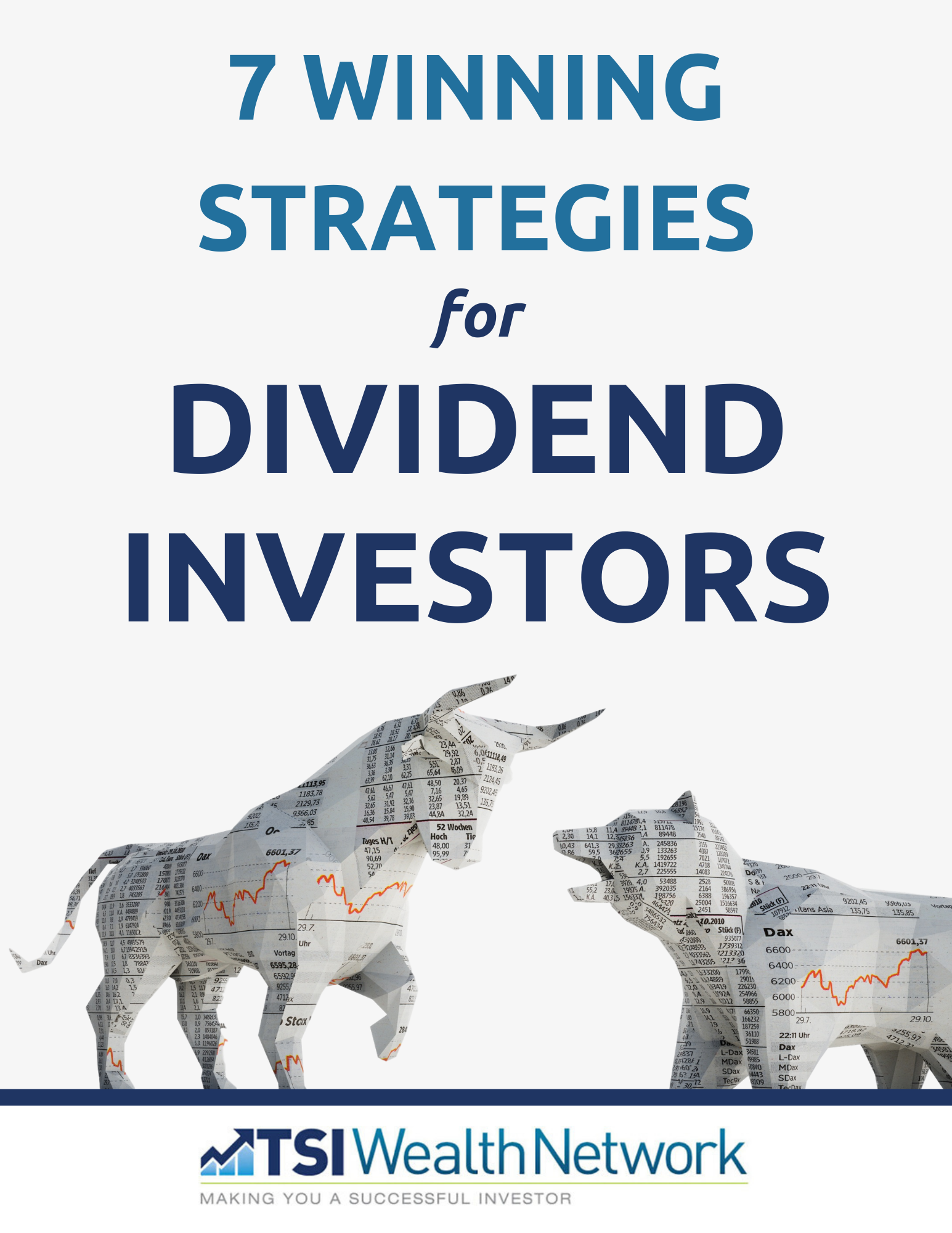 7 Winning Strategies for Dividend Investors