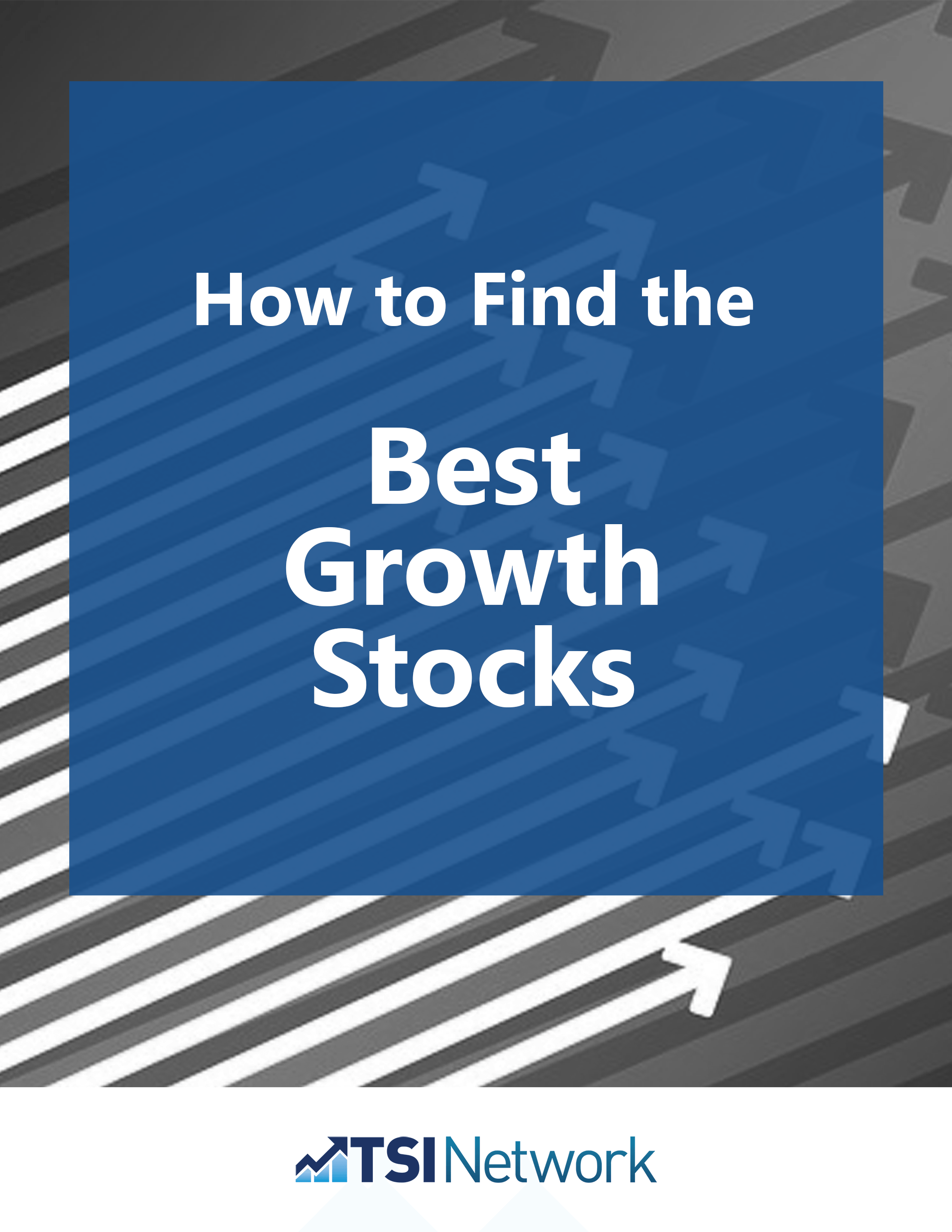 How to Find the Best Growth Stocks